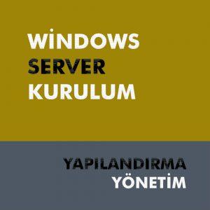 Windows Server Kurulum Hizmeti