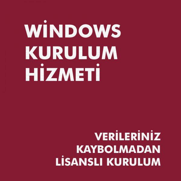 Windows Kurulum Hizmeti